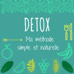 Cure détox: méthode simple et naturelle