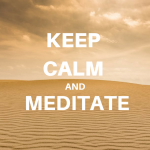 Keep Calm and Meditate : 7 raisons de se mettre à la méditation